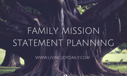 Family Mission Statement Planning: Part II